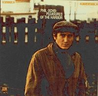 Phil Ochs : Pleasures of the harbor, A&M SP-4133 (1967)